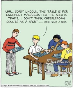 'Uhhh... sorry Lincoln, this table is for equipment managers for the sports teams. I don't think cheerleading counts as a sport... yeesh, what a nerd.'